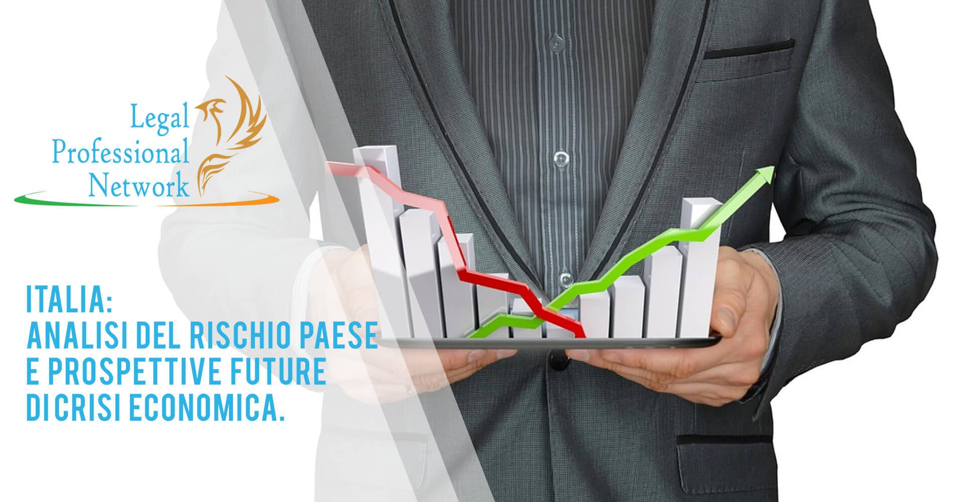 Italia: Analisi del rischio Paese e prospettive future di crisi economica legalprofessionalnetwork sovraindebitamento legge301